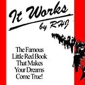 It Works: The Famous Little Red Book That Makes Your Dreams Come True! | [R.H. Jarrett]