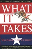 Image of What It Takes: The Way to the White House 1st (first) Edition by Cramer, Richard Ben published by Vintage (1993)