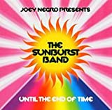 Until The End of Time Sunburst Band