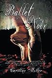 img - for Ballet Noir book / textbook / text book