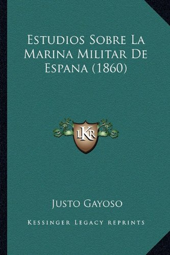 Estudios Sobre La Marina Militar de Espana (1860)