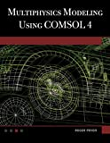 img - for Multiphysics Modeling Using COMSOL????4 by Roger W. Pryor (2012-01-24) book / textbook / text book