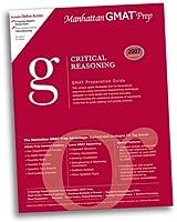 Critical Reasoning GMAT Preparation Guide