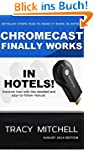Chromecast Finally Works in Hotels [A...