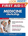 First Aid for the Medicine Clerkship,...