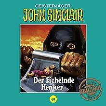 Der lächelnde Henker (John Sinclair - Tonstudio Braun Klassiker 49) Hörspiel von Jason Dark Gesprochen von:  div.