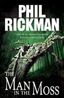 The Man in the Moss (PHIL RICKMAN BACKLIST Book 5)