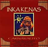 echange, troc Inkakenas - Carnavalito
