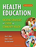img - for Health Education: Creating Strategies For School & Community Health book / textbook / text book