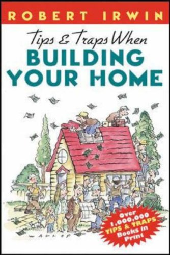 Tips & Traps When Building Your Home