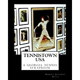 Tennistown USA: The Golden Age of Georgia Tennis