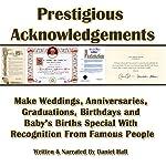 Prestigious Acknowledgments | Daniel Hall