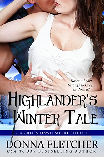 Donna Fletcher - Highlander's Winter Tale A Cree & Dawn Short Story (Cree & Dawn Short Stories Book 3)