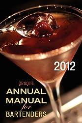 gaz regan's ANNUAL MANUAL for Bartenders, 2012