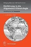 Einführung in die Allgemeine Klimatologie