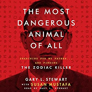 The Most Dangerous Animal of All Audiobook