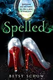 Spelled (The Storymakers)