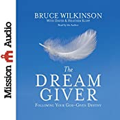 The Dream Giver | [Bruce Wilkinson]