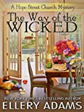The Way of the Wicked (Hope Street Church Mysteries)