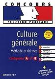 echange, troc Marquetty-T, Rapatout Bruno - Culture générale : Epreuves et thèmes catégories A et B (Ancienne Edition)