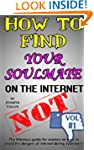 How to Find Your Soulmate on the Inte...