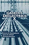img - for Gaseous Dielectrics X book / textbook / text book