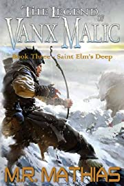 Saint Elm's Deep (The Legend of Vanx Malic Book 3)