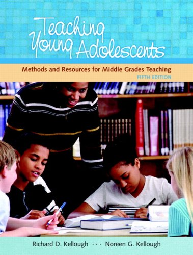 Teaching Young Adolescents: A Guide to Methods and...