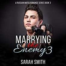 Marrying the Enemy 3 Audiobook by Sarah Smith Narrated by D Gaunt
