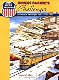 img - for Union Pacific's Challenger: A Distinctive Passenger Train, 1935-1971 book / textbook / text book