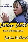 BabyDoll (Heart of Detroit Book 3)