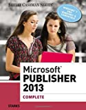 img - for Microsoft Publisher 2013: Complete (Shelly Cashman Series) book / textbook / text book