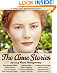 The Anne Stories: 12 Books, 142 Short...
