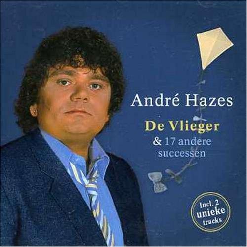Andre Hazes - De Vlieger & 17 Successen - Zortam Music