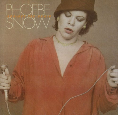 Click here to buy Against the Grain by Phoebe Snow.