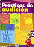 Practicas de audiciones. Con CD Audio. Per la Scuola media
