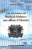 echange, troc Nathalie Jaëck - Les aventures de Sherlock Holmes : une affaire d'identité