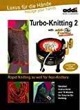 Addi Express Turbo Knitting 2 Instruction and Pattern book