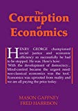 The Corruption of Economics (Georgist Paradigm series)