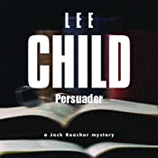 Persuader: Jack Reacher, Book 7 | [Lee Child]