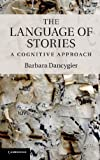 img - for The Language of Stories: A Cognitive Approach (Key Topics in Cognitive Linguistics) book / textbook / text book