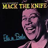 echange, troc Ella Fitzgerald - Mack The Knife Ella In Berlin (1960)