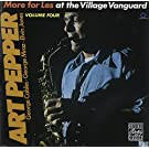 At the Village Vanguard 4: More for Less