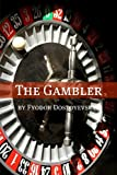 Image of The Gambler (Annotated with Biography)
