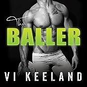 The Baller | [Vi Keeland]