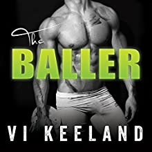 The Baller Audiobook by Vi Keeland Narrated by Mackenzie Cartwright, Sean Crisden
