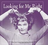 Looking For Mr. Right (0740724894) by Greive, Bradley Trevor