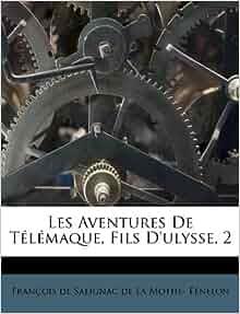 Les Aventures De T L Maque Fils D Ulysse 2 French