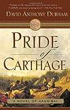 Pride of Carthage : a novel of Hannibal