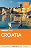 Fodor's Croatia: With A Side Trip To Montenegro (trave...
